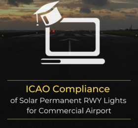 S4GA webinar -ICAO Compliance of Solar Permanent RWY Lights for Commercial Airport